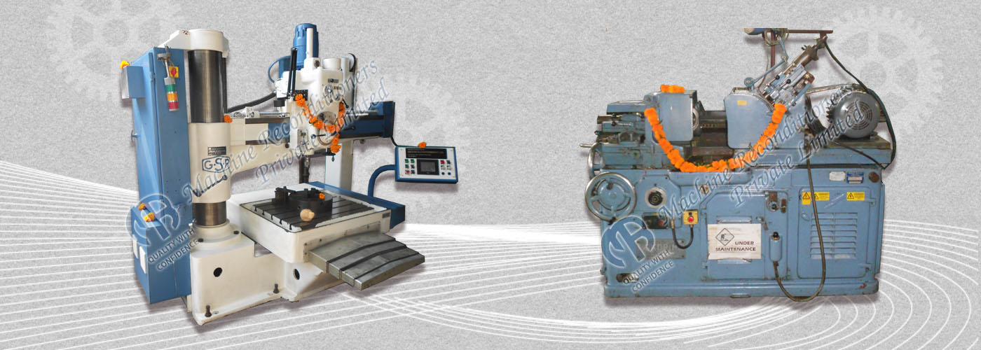 Reconditioning of SPM's Machine Tools